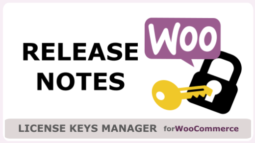 Lastest License Keys release with WooCommerce 4.0 support
